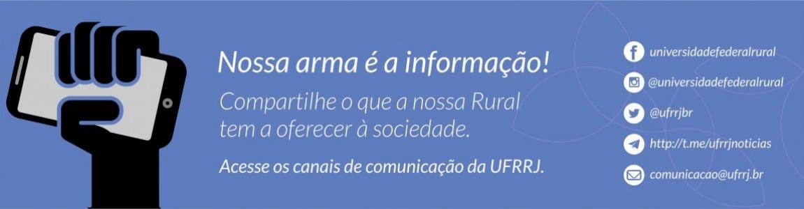Acesse os canais de comunicação da UFRRJ