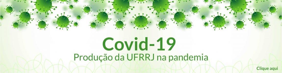 UFRRJ | Covid-19 - Produção da UFRRJ na pandemia
